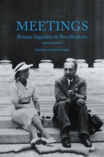 Meetings. Roman Ingarden in Recollections