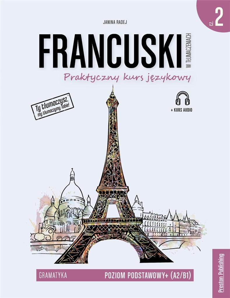 Francuski w tłumaczeniach. Gramatyka 2, w.2