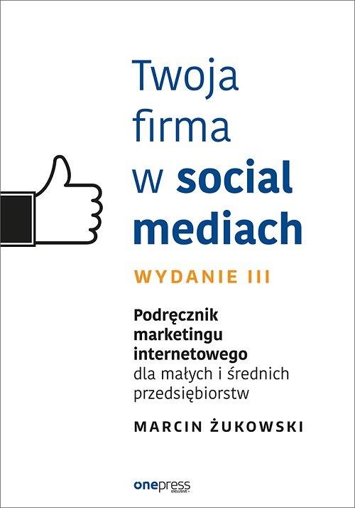 Twoja firma w social mediach.