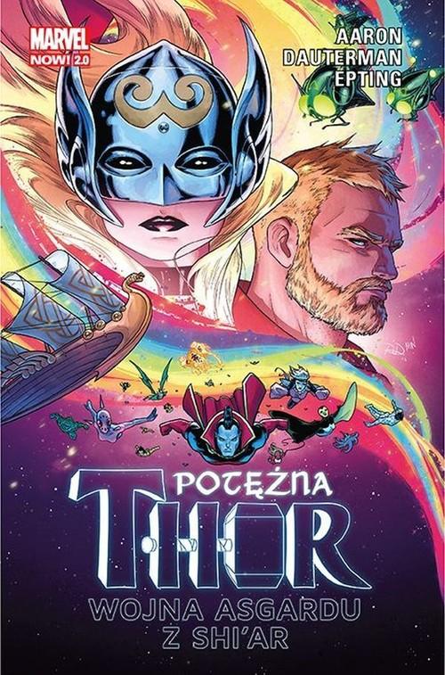 Potężna Thor Tom 3 Wojna Asgardu z Shi'ar Marvel Now 2.0
