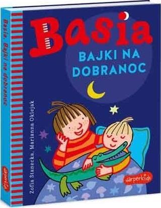 Basia. Bajki na dobranoc