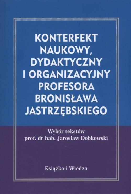 Konterfekt naukowy, dydaktyczny i organizacyjny...