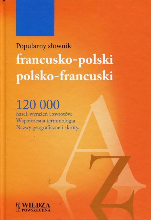 Popularny słownik francusko-polski polsko-francuski