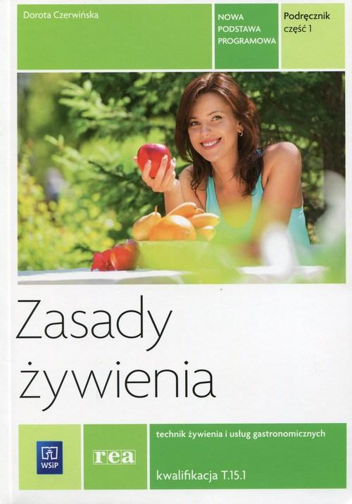 Zasady żywienia Podręcznik Część 1