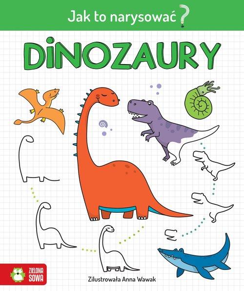 Jak to narysować? Dinozaury