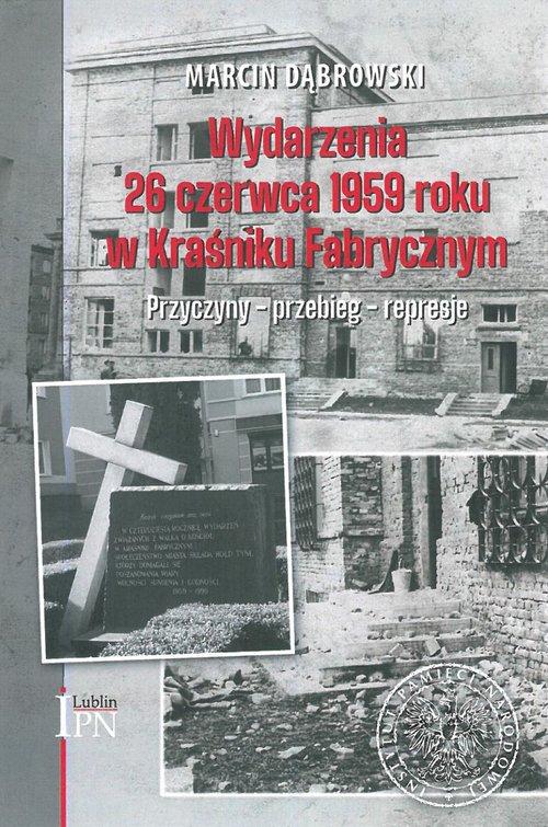 Wydarzenia 26 czerwca 1959 roku w Kraśniku Fabrycznym