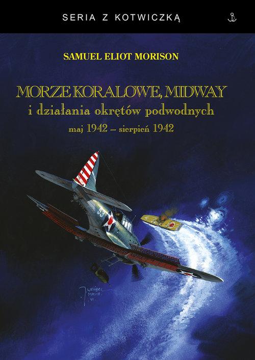 Morze Koralowe Midway i działania okrętów podwodnych