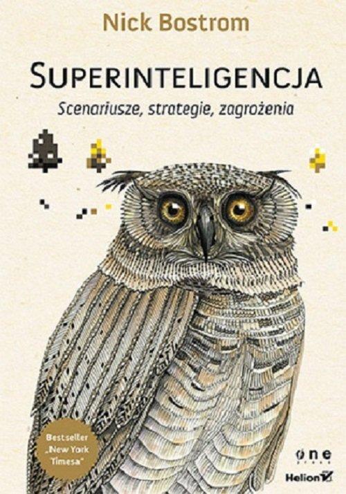 Superinteligencja Scenariusze strategie zagrożenia