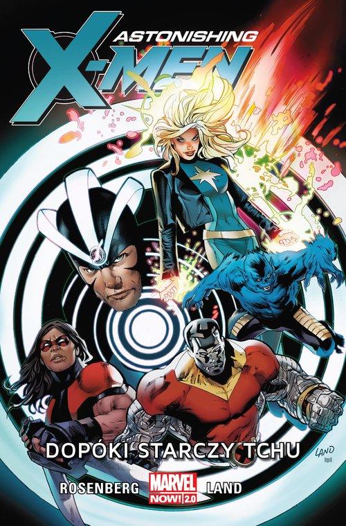 Astonishing X-Men Tom 3 Dopóki starczy tchu