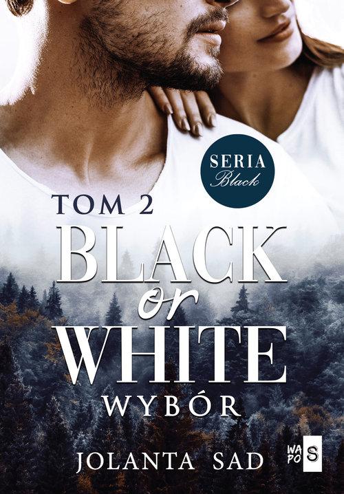Black or White Wybór