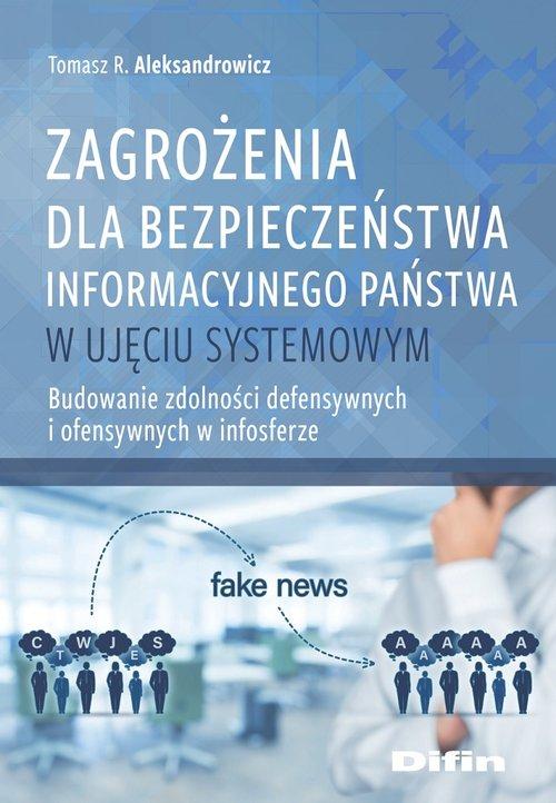 Zagrożenia dla bezpieczeństwa informacyjnego państwa w ujęciu systemowym