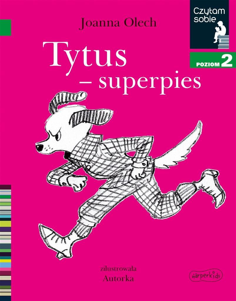 Czytam sobie. Tytus - superpies