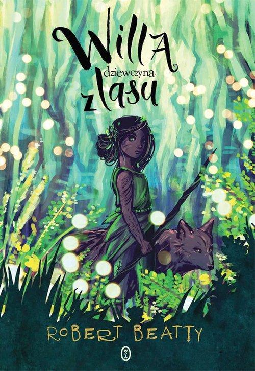Willa dziewczyna z lasu