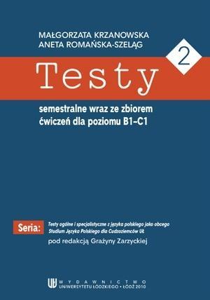 Testy semestralne wraz ze zbiorem ćwiczeń...B1-C1
