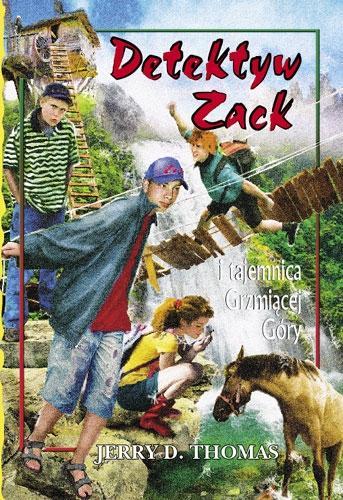 Detektyw Zack i tajemnica Grzmiacej Góry T.4