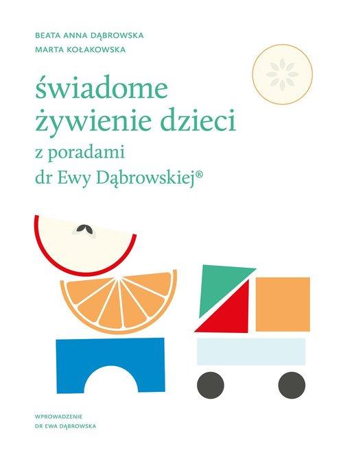 Świadome żywienie dzieci z poradami dr Ewy Dąbrowskiej