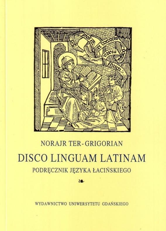 Disco linguam latinam. Podręcznik j. łacińskiego