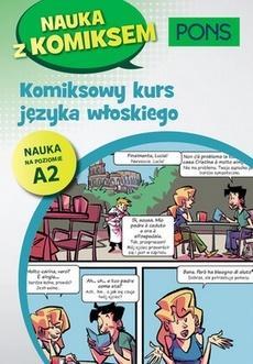 Komiksowy kurs języka włoskiego A2 PONS