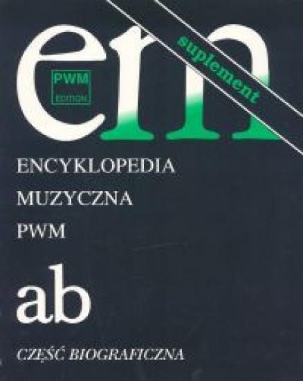 Encyklopedia muzyczna T1 A-B. Suplement PWM