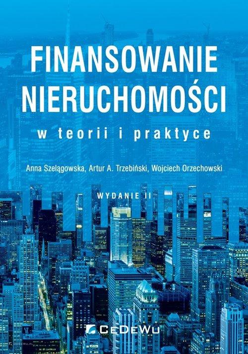 Finansowanie nieruchomości w teorii i praktyce