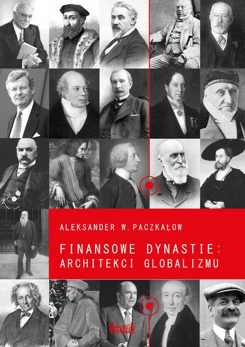 Finansowe dynastie architekci globalizmu