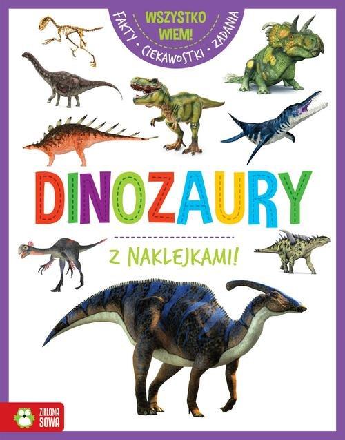 Wszystko wiem! Dinozaury z naklejkami