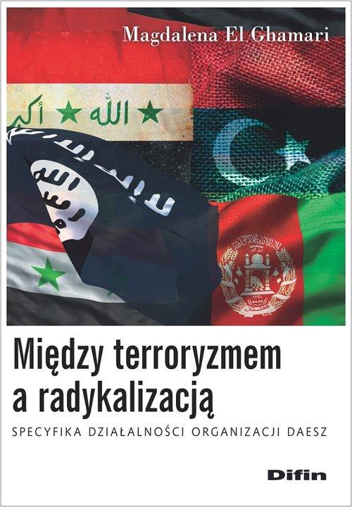 Między terroryzmem a radykalizacją