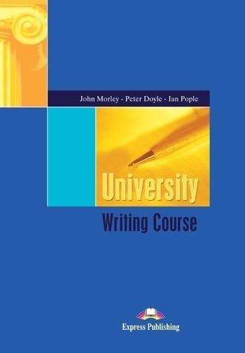 University Writing Course SB EXPRESS PUBLISHING